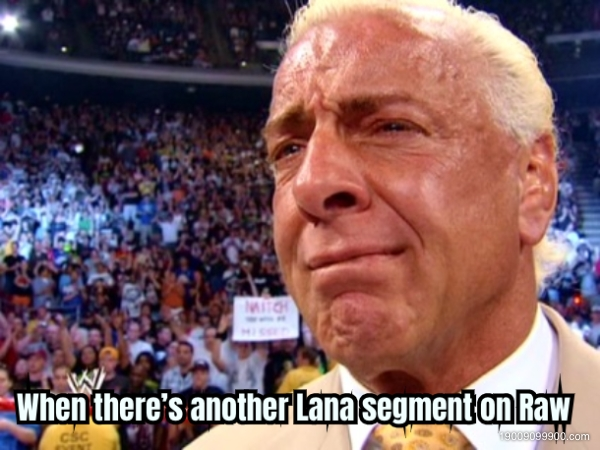 When there's another Lana segment on Raw