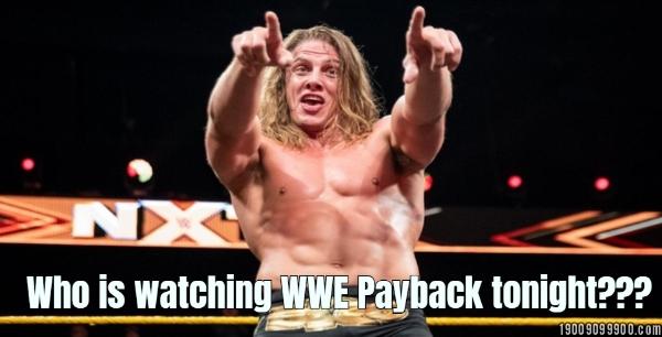 Who is watching WWE Payback tonight???