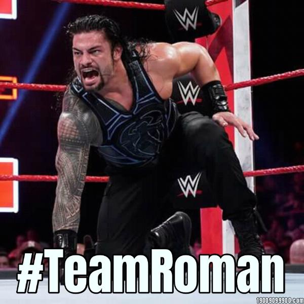 #TeamRoman