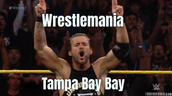 Wrestlemania... Tampa Bay Bay
